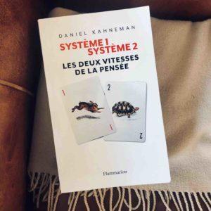 Livre : Systeme 1 - Systeme 2, les deux vitesses de la pensée, Daniel Kahneman